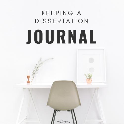 1.38: Keeping a Dissertation Journal