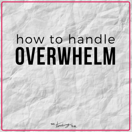 1.42: How to Handle Overwhelm
