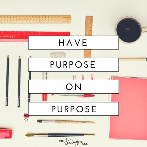 1.45: Have Purpose on Purpose