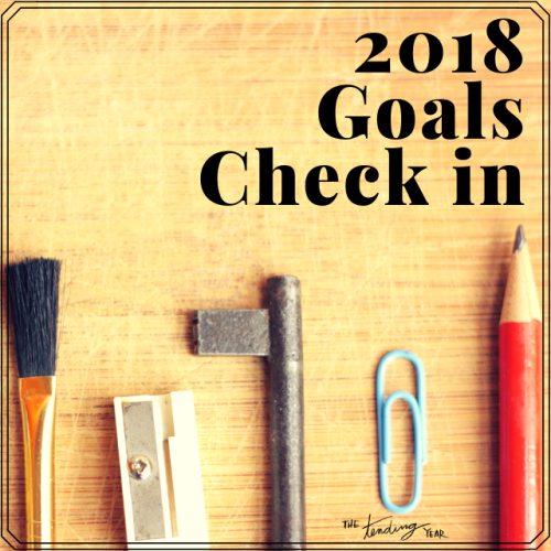 1.50: 2018 Goals Check In