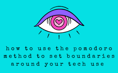 How to Use the Pomodoro Method to Set Boundaries Around Your Tech Use