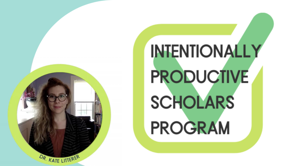Intentionally Productive Scholars